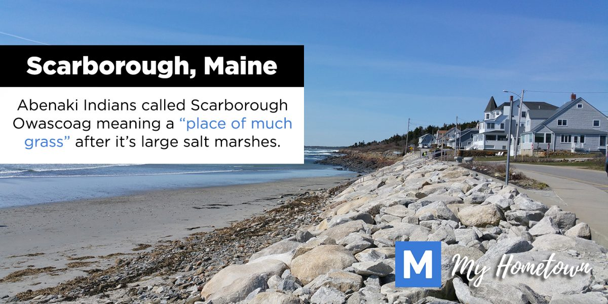 My Hometown – Scarborough, Maine