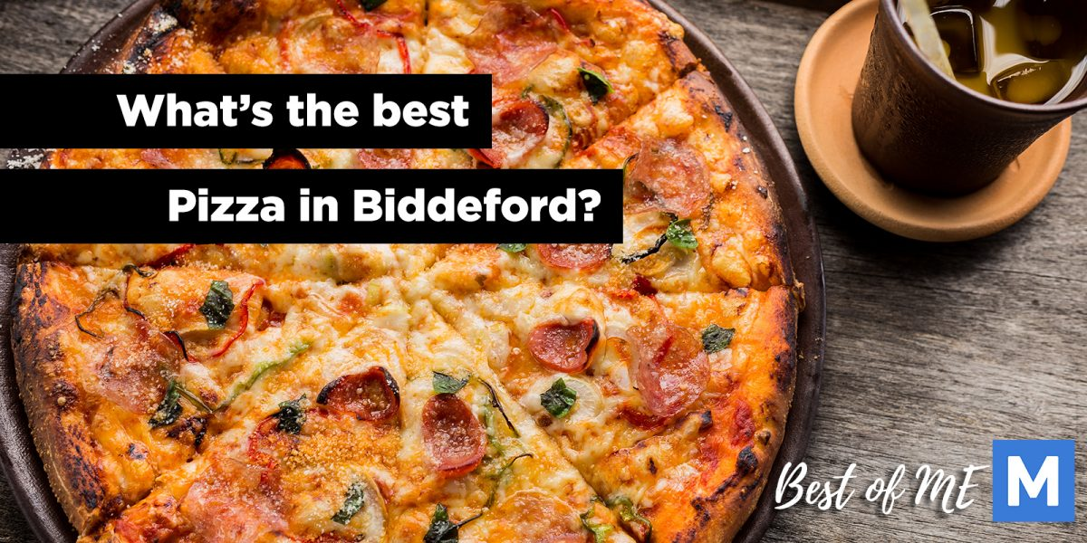 What's the best pizza in Biddeford, Maine?