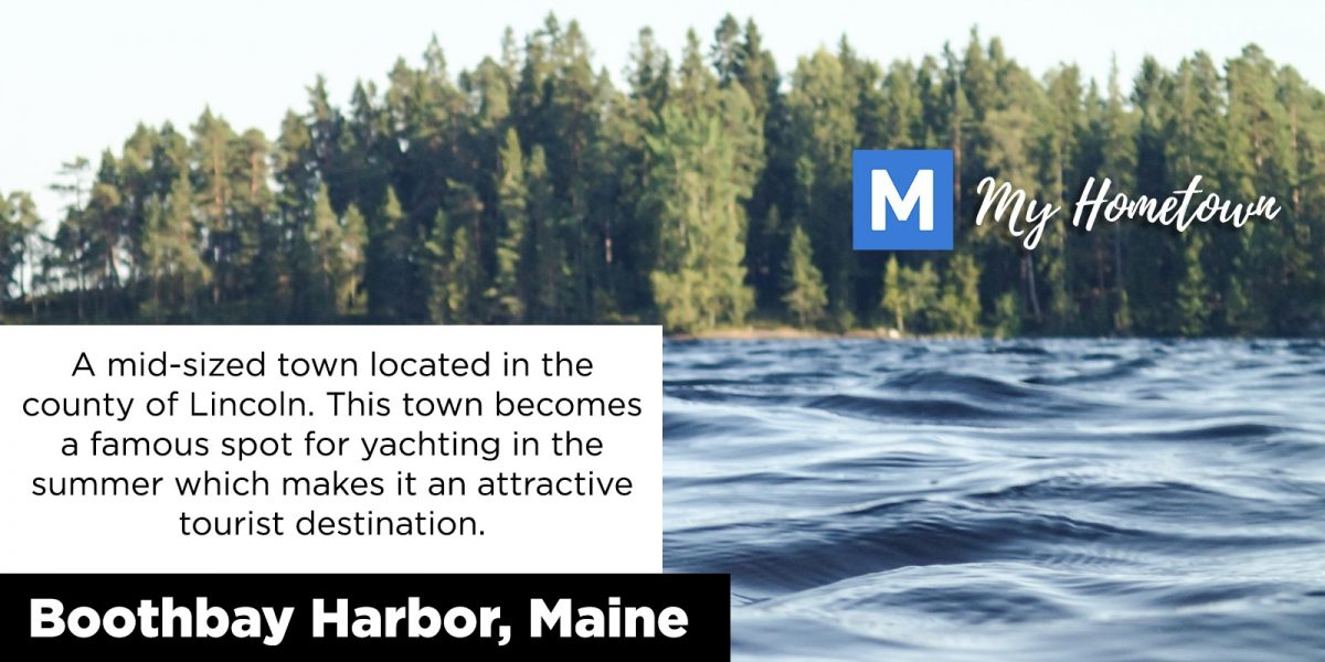 My Hometown – Boothbay Harbor, Maine